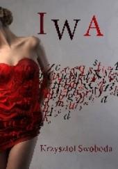 Okładka książki Iwa Krzysztof Swoboda