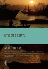 Okładka książki Wyjście z Egiptu André Aciman