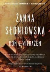 Okładka książki Dom z witrażem Żanna Słoniowska