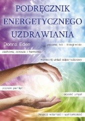 Okładka książki Podręcznik Energetycznego Uzdrawiania Donna Eden