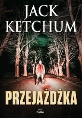 Okładka książki Przejażdżka Jack Ketchum