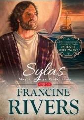 Okładka książki Sylas. Skryba, towarzysz Pawła z Tarsu Francine Rivers