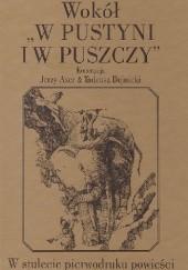 """Okładka książki Wokół """"W pustyni i w puszczy"""". W stulecie pierwodruku powieści Jerzy Axer,Tadeusz Bujnicki"""