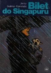 Okładka książki Bilet do Singapuru Jerzy Sulima-Kamiński