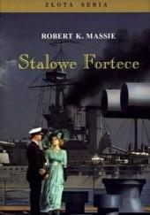 Okładka książki Stalowe Fortece Robert K. Massie