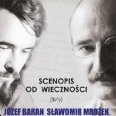 Okładka książki Scenopis od wieczności (listy) Sławomir Mrożek,Józef Baran