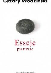 Okładka książki Esseje pierwsze Cezary Wodziński