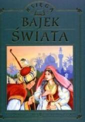 Okładka książki Księga bajek świata Marzena Kwietniewska-Talarczyk,Artur Janicki