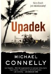 Okładka książki Upadek Michael Connelly
