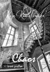 Okładka książki Chaos i inne piętra Kaja Kowalewska