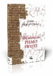 Okładka książki Aby zrozumieć Pismo Święte Anna Świderkówna
