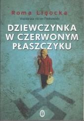 Okładka książki Dziewczynka w czerwonym płaszczyku Roma Ligocka