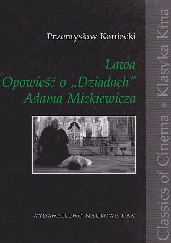 Lawa Opowieść O Quotdziadachquot Adama Mickiewicza