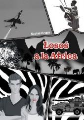 Okładka książki Łosoś ala Africa Michał Krupa