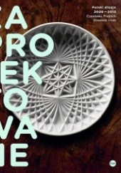 Okładka książki Zaprojektowane. Polski dizajn 2000–2013 Czesława Frejlich,Dominik Lisik