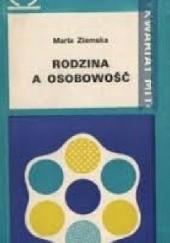 Okładka książki Rodzina a osobowość Maria Ziemska