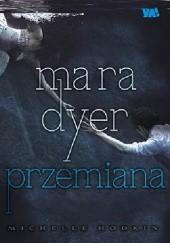 Okładka książki Mara Dyer. Przemiana Michelle Hodkin