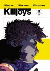 Okładka książki The True Lives of the Fabulous Killjoys TPB Gerard Way,Shaun Simon,Becky Cloonan