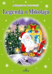 Okładka książki Legenda o Mikołaju Małgorzata Szewczyk