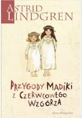 Okładka książki Przygody Madiki z Czerwcowego Wzgórza Astrid Lindgren