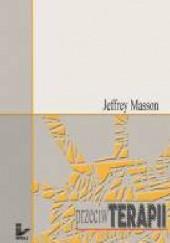 Okładka książki Przeciw terapii Jeffrey Moussaieff Masson