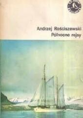 Okładka książki Północne rejsy Andrzej Rościszewski