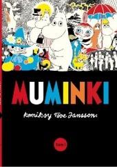 Okładka książki Muminki: komiksy Tove Jansson t.1 Tove Jansson
