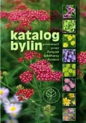 Okładka książki Katalog Bylin. polecanych przez Związek Szkółkarzy Polskich Jacek Marcinkowski