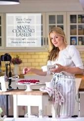 Okładka książki Make Cooking Easier. Przepisy na cztery pory roku Zofia Cudny