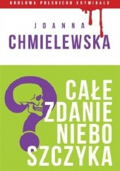 Okładka książki Całe zdanie nieboszczyka Joanna Chmielewska