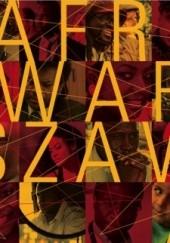 Okładka książki Afro-Warszawa Jacek Łagowski,Paweł Średziński,Mamadou Diouf