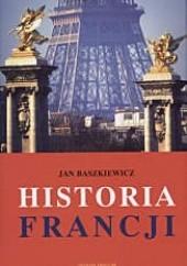 Okładka książki Historia Francji Jan Baszkiewicz