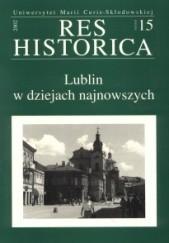 Okładka książki Lublin w dziejach najnowszych Waldemar Kozyra