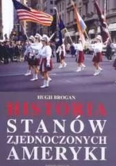 Okładka książki Historia Stanów Zjednoczonych Ameryki Hugh Brogan