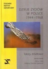 Okładka książki Dzieje Żydów w Polsce 1944 - 1968 Alina Cała,Helena Detner-Śpiewak