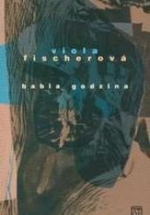 Okładka książki Babia godzina Viola Fischerova