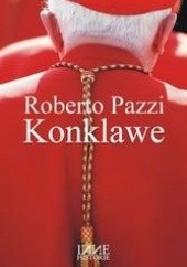 Okładka książki Konklawe Roberto Pazzi