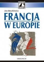 Okładka książki Francja w Europie Jan Baszkiewicz