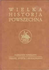 Okładka książki Wielka historia powszechna t.4/1 Jan Dąbrowski,Kazimierz Zakrzewski,Oskar Halecki,Tadeusz Manteuffel