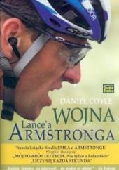 Okładka książki Wojna Lancea Armstronga Daniel Coyle