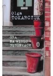 Okładka książki Gra na wielu bębenkach Olga Tokarczuk