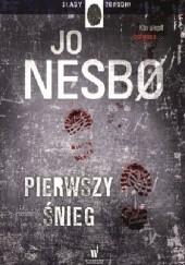 Okładka książki Pierwszy śnieg Jo Nesbø