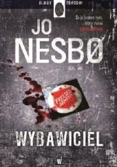 Okładka książki Wybawiciel Jo Nesbø