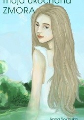 Okładka książki Moja ukochana zmora Anna Sokalska