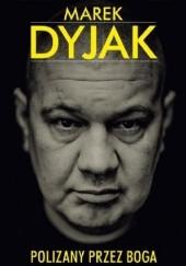 Okładka książki Marek Dyjak. Polizany przez Boga Arkadiusz Bartosiak,Łukasz Klinke