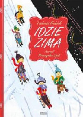 Idzie Zima Tadeusz Kubiak 240232 Lubimyczytaćpl