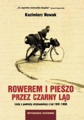 Okładka książki Rowerem i pieszo przez Czarny Ląd. Listy z podróży afrykańskiej z lat 1931-1936 Kazimierz Nowak