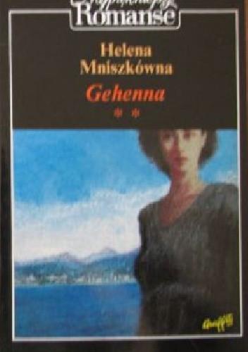 Okładka książki Gehenna cz.2 Helena Mniszkówna