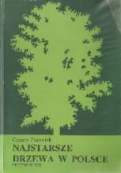 Okładka książki Najstarsze drzewa w Polsce. Przewodnik Cezary Pacyniak