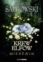 Okładka książki Krew elfów Andrzej Sapkowski